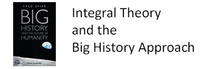 Integral Theory and Big History: A Comparative Introduction