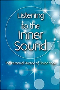 Listening to the Inner Sound