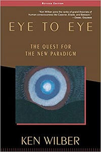 Eye to Eye, Ken Wilber