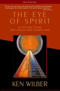 The Eye of Spirit, Ken Wilber