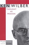 Frank Visser, Ken Wilber: Thought as Passion