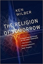 Ken Wilber: The Religion of Tomorrow